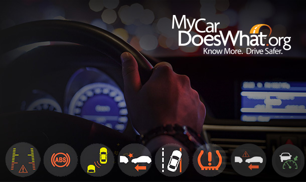 MyCarDoesWhat.org provides information for drivers on how to use car safety features.