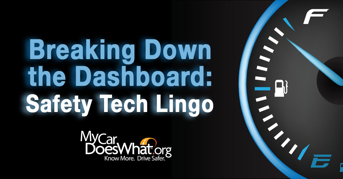 Breaking Down the Dashboard: Safety Tech Lingo