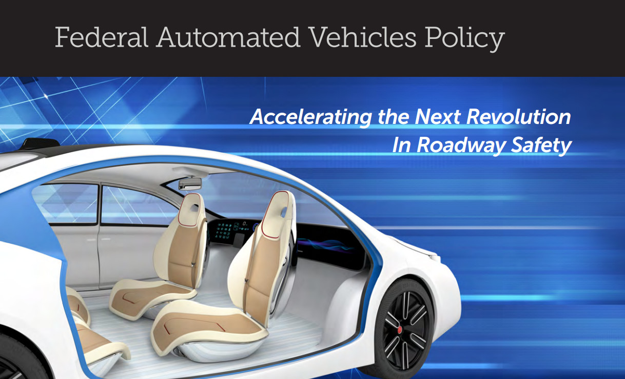 The Road of the Future: How NHTSA's Automated Vehicle Guidelines Will Ensure a Safe Path to Automated Vehicles